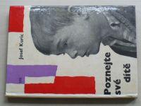 Kuric - Poznejte své dítě (1965)