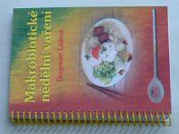 Lužná - Makrobiotické nedělní vaření (2005)