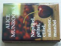 Munroová - Nepřítel, přítel,ctitel, milenec, manžel (2009)
