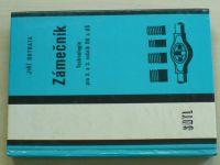 Outrata - Zámečník; Technologie pro 2. a 3. ročník OU a UŠ (1984)