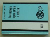 Rousek, Kareis - Technologie oprav strojů a zařízení (1984)