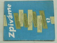 """Sborník ,,Zpíváme"""" 12 (1956)"""