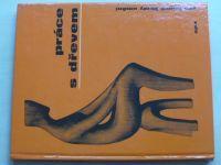 Šedý - Práce se dřevem pro lidové školy umění (1976)