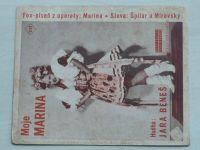 Špilar, Mírovský - Moje Marina (nedatováno)