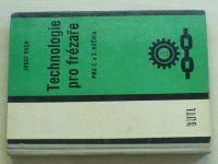 Vach - Technologie pro frézaře pro 2. a 3. ročník (1964)