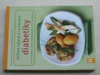 Vaříme zdravě a rychle pro diabetiky (2011)