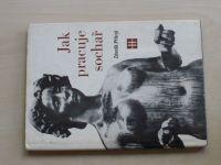 Zdeněk Přikryl - Jak pracuje sochař (1971) věnování autora