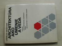 Beisetzer - Architektúra ako umenie a veda (1980) slovensky