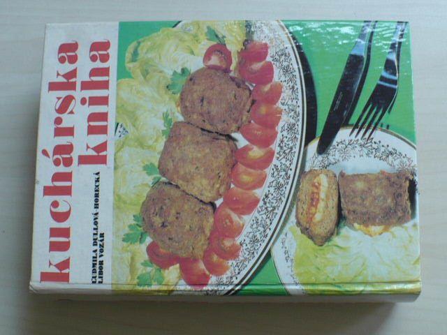 Dullová, Horecká, Vozár - Kuchárska kniha (1987)