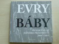 Evrybáby - Ženský hlas jižního předměstí 2004-2011 (2011) + CD