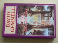 Gemmell - Dcera železné ruky (1999)