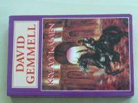 Gemmell - Krvavý kámen (2000)