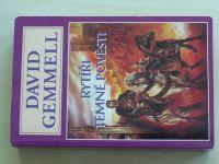 Gemmell - Rytíři temné pověsti (1999)
