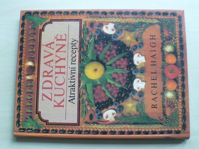 Haigh - Zdravá kuchyně - Atraktivní recepty (1992)