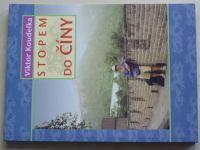 Koudelka - Stopem do Číny (2000)