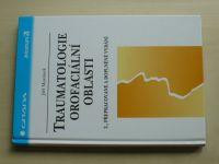 Mazánek - Traumatologie orofaciální oblasti (2007)