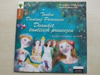 McCaughrean, Willey - Dvanáct tančících princezen/ Twelve dancing princesses (2012)