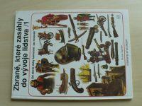 Segrelles - Zbraně, které zasáhly do vývoje lidstva 1,2 (1991) 2 knihy