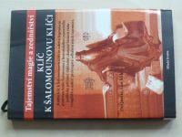 Tajemství magie a zednářství - Klíč k Šalamounovu klíči (2007)
