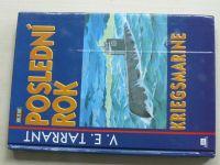 Tarrant - Poslední rok Kriegsmarine (1995)