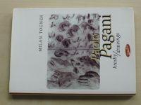 Togner - Paolo Pagani - kresby / drawings (1997)