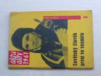 Aktuality 1961 (3) - Sovětský člověk první ve vesmíru - Gagarin