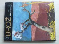 Burian, Řeřucha - Josef Brož (1976) Umělecké profily