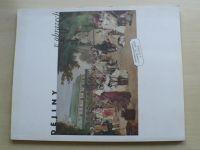 Dějiny v obrazech - Historické náměty v umění 19. století v Čechách