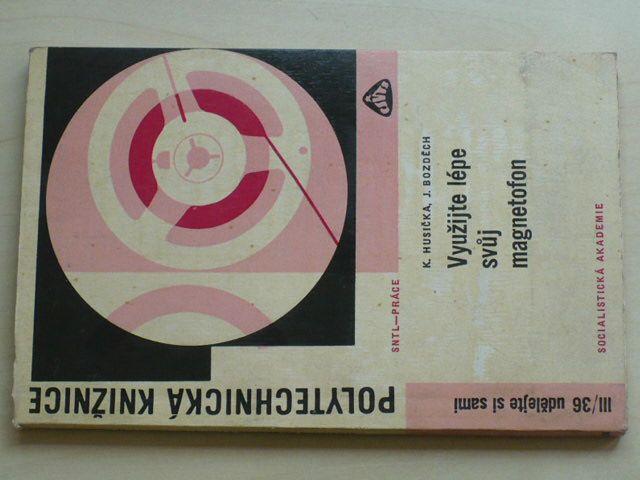 Husička - Využijte lépe svůj magnetofon (1967)