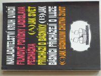 Jak svět přichází o básníky, Jak básnící přicházejí o iluze, Jak básníkům chutná život (1991)