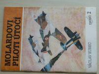 Kubec - Molardovi piloti útočí (1991)