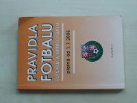 Pravidla fotbalu, futsalu a minifotbalu platná od 1.7.2005 (2005)