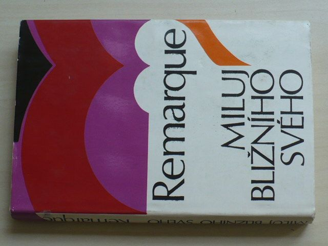Remarque - Miluj bližního svého (1973)
