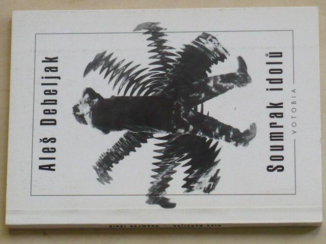 Debeljak - Soumrak idolů (1996)