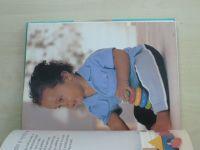 Einonová - Všechno o matce a dítěti (2007) od narození do šesti let; Jak vychovat šťastné, zdravé a sebejisté dítě