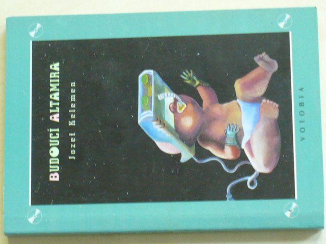 Kelemen - Budoucí Altamira (1995)