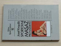 Kvapilík - Sportovní masáž pro každého (1985)
