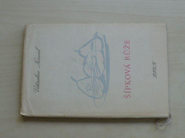 Nezval - Šípková růže (1958) výbor básní pro mládež