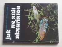 Zukal, Frank - Jak se stát akvaristou (1982)