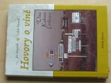 Mejstřík, Hurník - Hovory o víně - Víno, Kultura, Civilizace (2008)