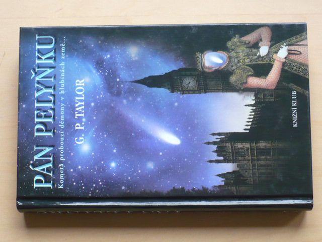 Taylor - Pán pelyňku - Kometa probouzí démony v hlubinách země... (2006)