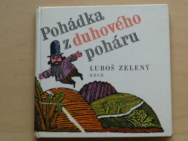 Zelený - Pohádka z duhového poháru (1986) il. Z. Kabátová