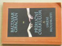 Gracián - Příruční orákulum a umění moudrosti (1998)