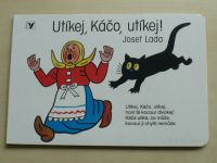 Lada - Utíkej, Káčo, utíkej! (2008)
