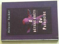 Tucker - O dětské oběti, On Paedocide (1996)