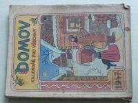 Kalendář pro všechny - Domov 1947