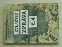Hanzelka, Zikmund - Zvláštní zpráva č.4 (1990)