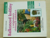 Weimar - Balkonové květiny v originálních závěsných nádobách (2000)