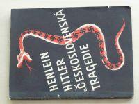 Karlgren - Henlein, Hitler a československá tragédie (1. vyd.1945)