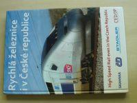 Rychlá železnice i v České republice (2012)